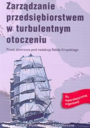Okładka książki Zarządzanie przedsiebiorstwem w turbulentnym otoczeniu