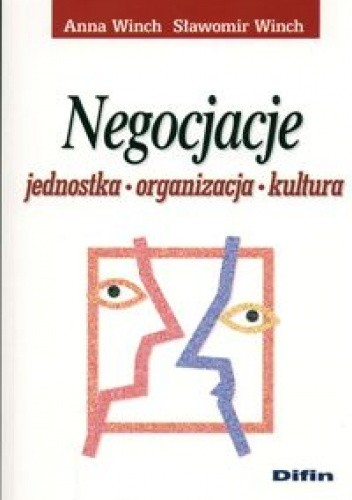 Okładka książki Negocjacje. Jednostka, organizacja, kultura