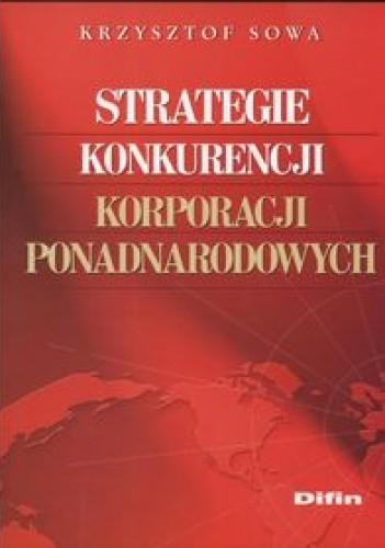 Okładka książki Strategie konkurencji korporacji ponadnarodowych