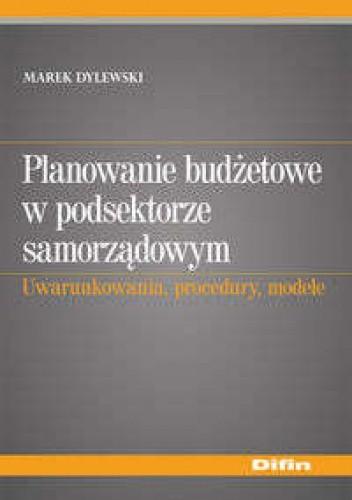 Okładka książki Planowanie budżetowe w podsektorze samorządowym