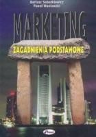 Marketing zagadnienia podstawowe