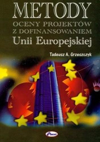 Okładka książki Metody oceny projektów z dofinansowaniem UE