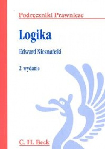 Okładka książki Logika /Podstawy - język - uzasadnianie podręczniki prawnicze