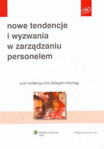Okładka książki Nowe tendencje i wyzwania w zarządzaniu personelem