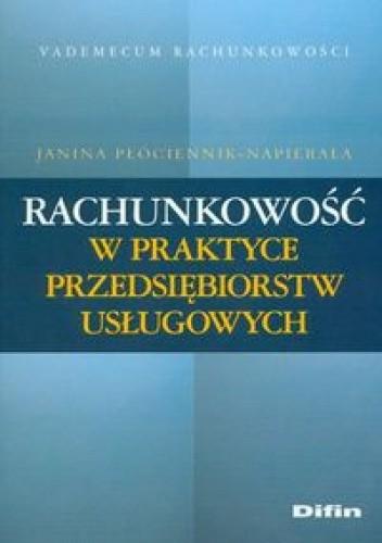 Okładka książki Rachunkowość w praktyce przedsiębiorstw usługowych