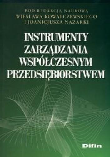 Okładka książki Instrumenty zarządzania współczesnym przedsiębiorstwem