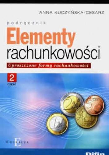 Okładka książki Elementy rachunkowości. Uproszczone formy rachunkowości cz. 2