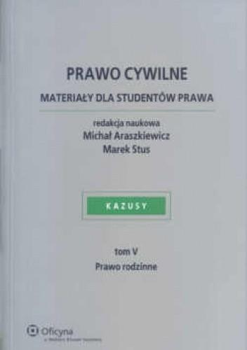 Okładka książki Prawo cywilne. Materiały dla studentów prawa. Tom v - prawo rodzinne