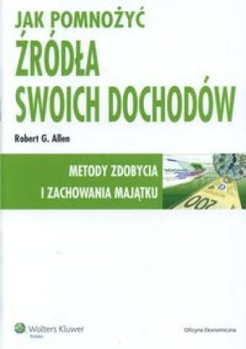 Okładka książki Jak pomnożyć źródła swoich dochodów