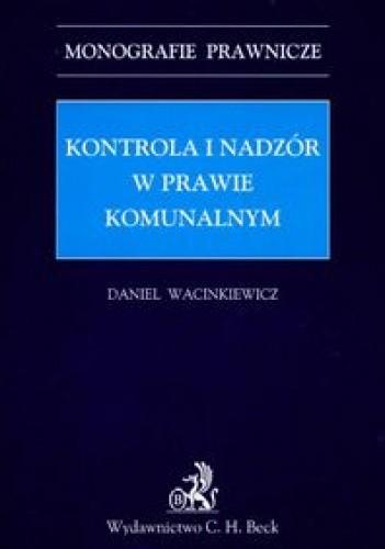 Okładka książki Kontrola i nadzór w prawie komunalnym
