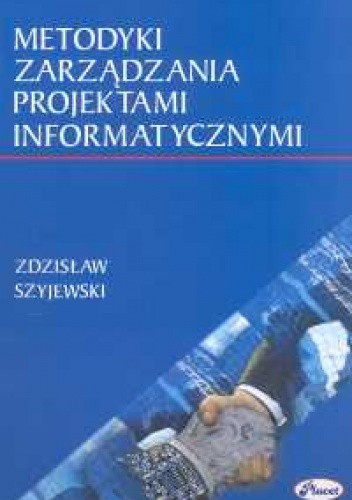 Okładka książki Metodyki zarządzania projektami informatycznymi