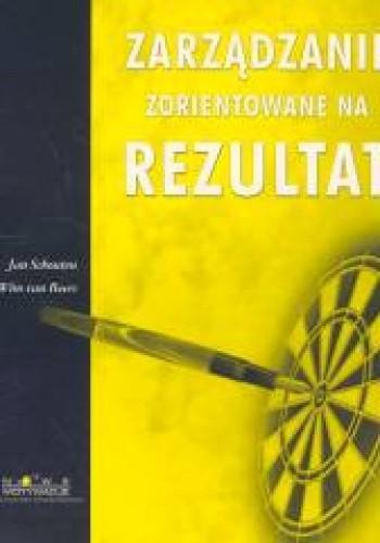 Okładka książki Zarządzanie zorientowane na Rezultat