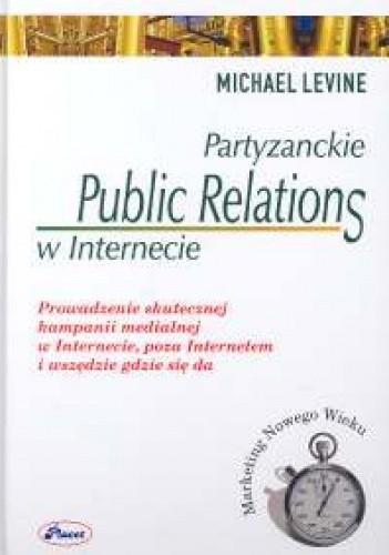 Okładka książki Partyzanckie public relations w Internecie