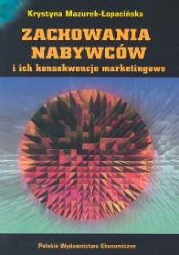 Okładka książki Zachowania nabywców i ich konsekwencje marketingowe