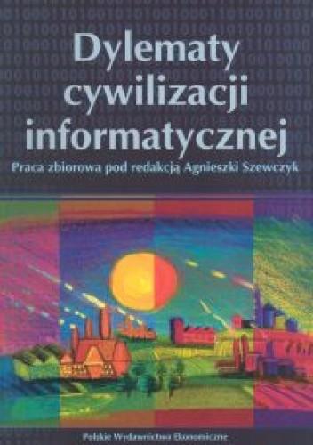 Okładka książki Dylematy cywilizacji informatycznej