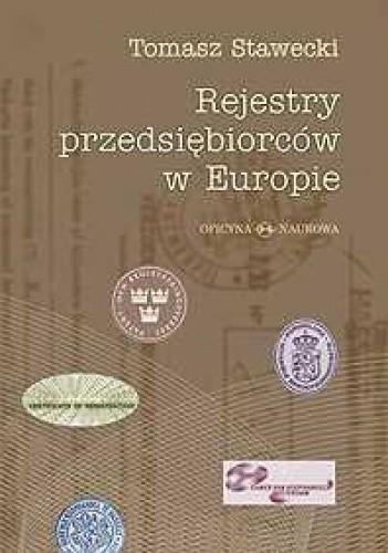 Okładka książki Rejestry przedsiębiorców w Europie