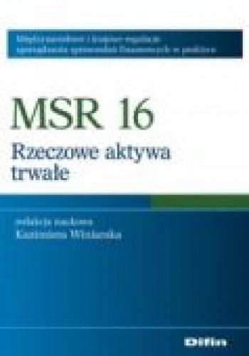 Okładka książki MSR 16. Rzeczowe aktywa trwałe