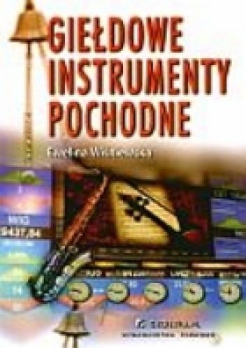 Okładka książki Giełdowe instrumenty pochodne