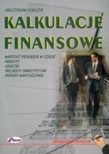 Okładka książki Kalkulacje finansowe