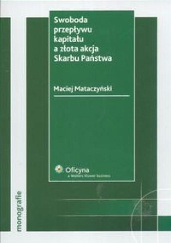 Okładka książki Swoboda przepływu kapitału a złota akcja Skarbu Państwa
