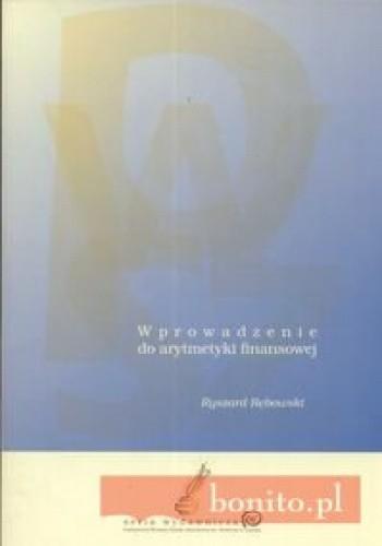 Okładka książki Wprowadzenie do arytmetyki finansowej