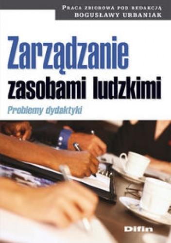 Okładka książki Zarządzanie zasobami ludzkimi. Problemy dydaktyki