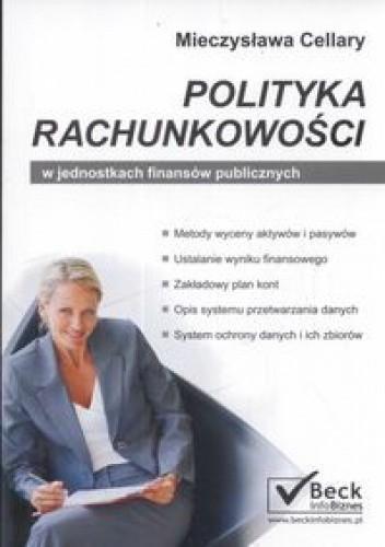 Okładka książki Polityka rachunkowości w jednostkach finansów publicznych