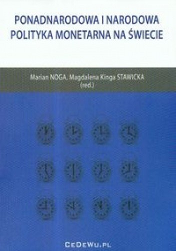 Okładka książki Ponadnarodowa i narodowa polityka monetarna na świecie