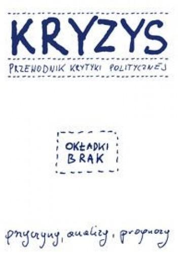 Okładka książki Kryzys Przewodnik Krytyki Politycznej