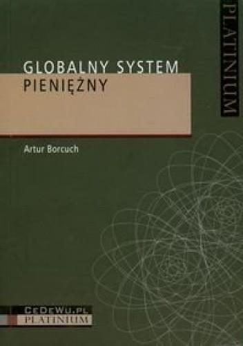 Okładka książki Globalny System Pieniężny