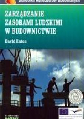 Okładka książki Zarządzanie Zasobami Ludzkimi W Budownictwie