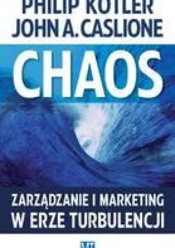 Okładka książki Chaos - Zarządzanie i marketing w erze turbulencji