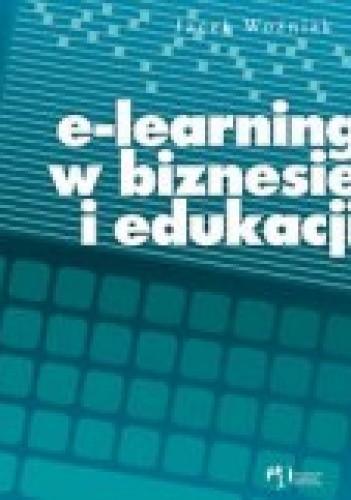 Okładka książki e-Learning w biznesie i edukacji