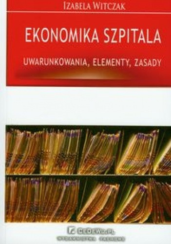Okładka książki Ekonomika Szpitalna