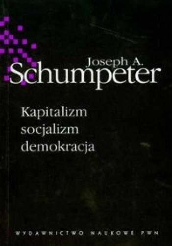 Okładka książki Kapitalizm, socjalizm, demokracja