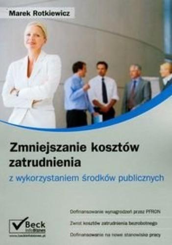 Okładka książki zmniejszanie kosztów zatrudnienia z wykorzystaniem środków publicznych