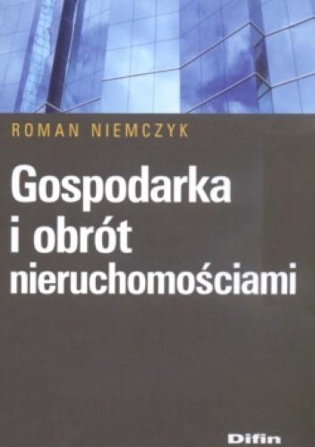 Okładka książki Gospodarka I Obrót Nieruchomościami