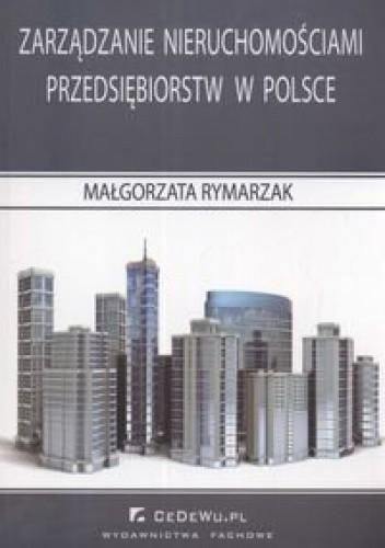 Okładka książki zarządzanie nieruchomościami przedsiębiorstw w Polsce