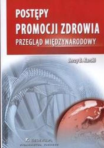 Okładka książki Postępy promocji zdrowia /Przegląd międzynarodowy