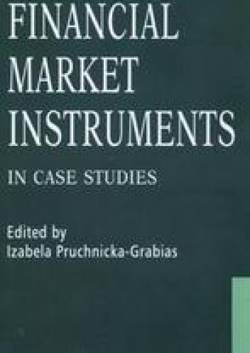 Okładka książki Financial Markets Instruments /In case studies