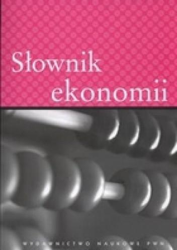 Okładka książki Słownik ekonomii