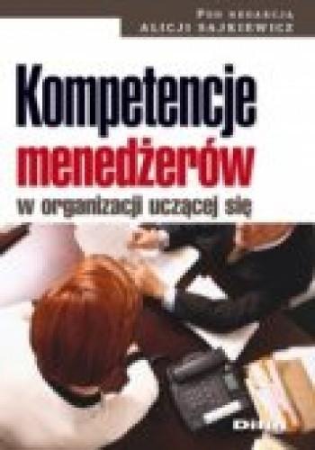 Okładka książki Kompetencje menedżerów w organizacji uczącej się
