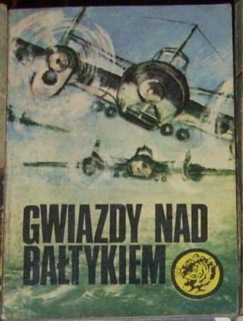 Okładka książki Gwiazdy nad Bałtykiem