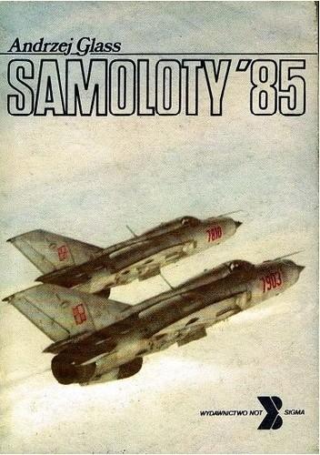Okładka książki Samoloty '85