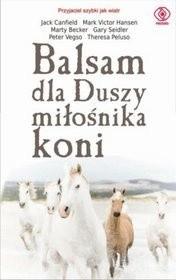 Okładka książki Balsam dla Duszy miłośnika koni