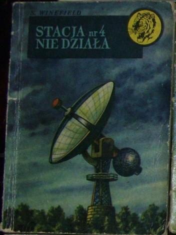 Okładka książki Stacja nr 4 nie działa (wojna w eterze)