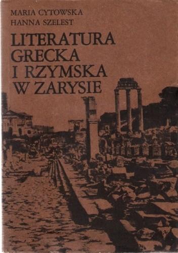 Okładka książki Literatura grecka i rzymska w zarysie