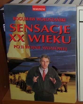 Bogus�aw Wo�osza�ski - Sensacje XX wieku - Po II wojnie �wiatowej
