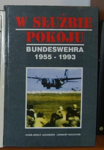Okładka książki W służbie pokoju. Bundeswehra 1955-1993