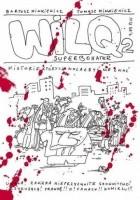 Wilq Superbohater: Historie, których wolałbyś nie znać